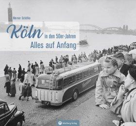 Köln in den 50er-Jahren