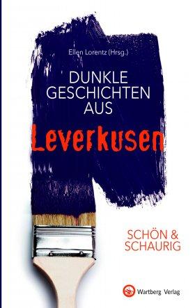 Dunkle Geschichten aus Leverkusen