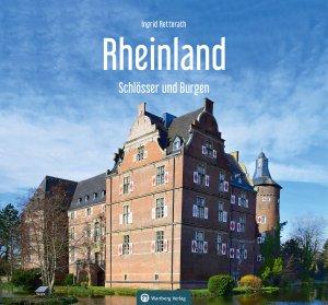 Rheinland - Schlösser und Burgen