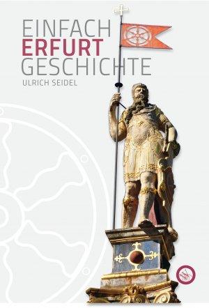 Erfurt - Einfach Geschichte