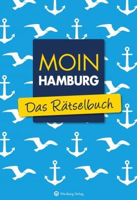 Moin Hamburg - Das Rätselbuch