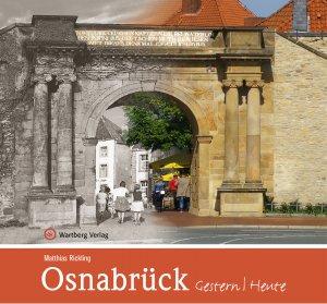 Osnabrück - Gestern /  Heute