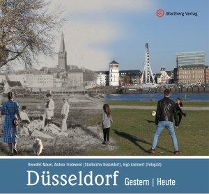 Düsseldorf - Gestern /Heute