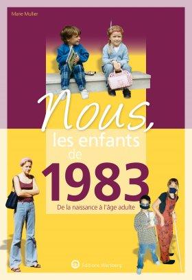 Nuos, les enfatns de 1983